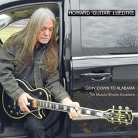 Howard 'Guitar' Luedtke: Goin' Down to Alabama